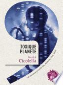 Toxique Planète. Le scandale invisible des maladies chroniques