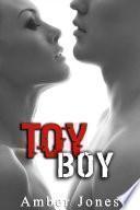 Toy Boy: Des Jeux trop Adultes: (Histoire Érotique, HARD, Tabou, Première Fois)