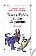 Tracas d'ados, soucis de parents