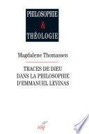 Traces de Dieu dans la philosophie d'Emmanuel Levinas