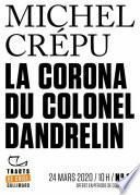 Tracts de Crise (N°13) - La Corona du colonel Dandrelin