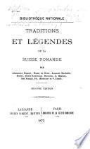 Traditions et légendes de la Suisse romande