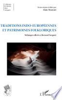Traditions indo-européennes et patrimoines folkloriques