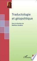 Traductologie et géopolitique