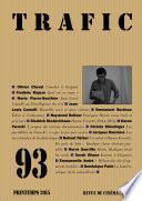 Trafic n° 93 (Printemps 2015)