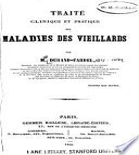 Traité clinique et pratique des maladies des vieillards