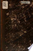 Traité complet du droit de chasse, contenant la législation, la doctrine et la jurisprudence qui concernent l'exercise du droit de chasse, avec l'indication de toutes les lois, ordonnances et arrêtés anciens et modernes qui s'y rapportent