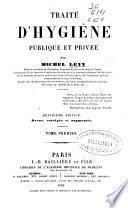 Traité d'hygiéne publique et privée
