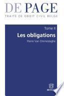 Traité de droit civil belge – Tome II : Les obligations. Volumes 1 à 3