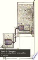 Traité de l'épuration des eaux naturelles et industrielles