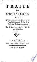 Traité de l'intini créé, avec l'explication de la possibilité de la transsubstantiation