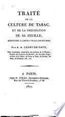 Traité de la culture du tabac et de la péparation de sa feuille ...