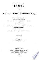 Traité de la législation criminelle ...