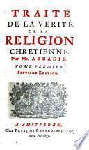 Traité de la vérité de la religion chrét