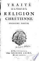 Traité de la vérité de la religion chrétienne...Jacques Abbadie