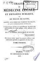 Traité de médecine légale et d'hygiène publique ou de police de santé, adapté aux codes de l'empire français et aux connaissances actuelles