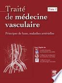 Traité de médecine vasculaire. Tome 1