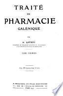 Traité de pharmacie galénique