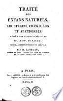 Traité des enfans naturels, adultérins, incestueux et abandonnés ...