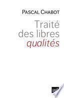 Traité des libres qualités