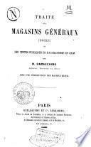 Traité des magasins généraux (docks) et des ventes publiques de marchandises en gros