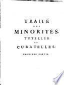 Traité des minorités, tutelles et curatelles