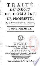 Traité du droit du domaine, de propriété