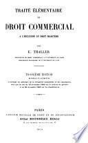 Traité élémentaire de droit commercial à l'exclusion du droit maritime