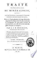 Traité élémentaire de minéralogie, suivant les principes du professeur Werner