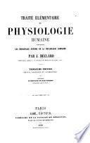Traité élémentaire de physiologie humaine comprenant les principales notions de la physiologie comaparée