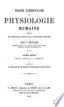 Traité élémentaire de physiologie humaine, comprenant les principales notions de la physiologie comparée