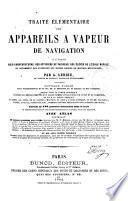 Traité élémentaire des appareils à vapeur de navigation