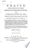 Traité théorique et pratique sur la culture de la vigne