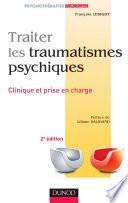 Traiter les traumatismes psychiques - 2e éd.