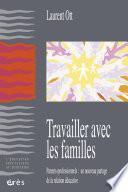 Travailler avec les familles