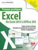 Travaux pratiques - Excel - Toutes versions 2013 à 2019 et Office 365