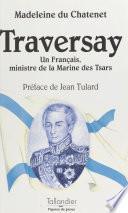 Traversay : un Français, ministre de la Marine des tsars