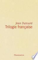 Trilogie française