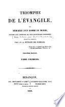 Triomphe de l'Évangile, ou Mémoires d'un homme du monde, revenu des erreurs du philosophisme moderne; ...
