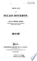 Trois ans au Palais Bourbon