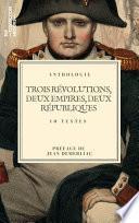 Trois révolutions, deux empires, deux républiques...