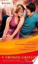 Troublante proposition - L'homme de sa vie - Jeux amoureux (promotion)