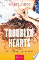 Troubled hearts -