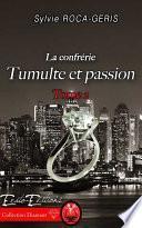 Tumulte et Passion