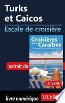 Turks et Caicos - Escale de croisière