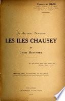 Un Archipel Normand, les Iles Chausey et leur histoire