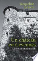 Un château en Cévennes