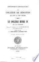 Un collège de Jésuites aux XVIIIe et XVIIIe siècles