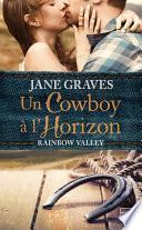Un cow-boy à l'horizon