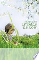 Un détour par Eden (Harlequin Prélud')